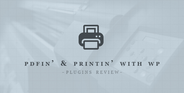 Best Plugins that Let You Generate and Print PDF Files