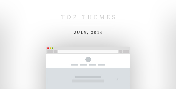 The Most Successful Themes of July 2014