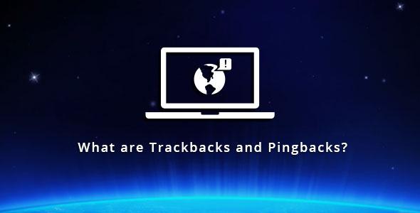 what-are-trackbacks-and-pingbacks